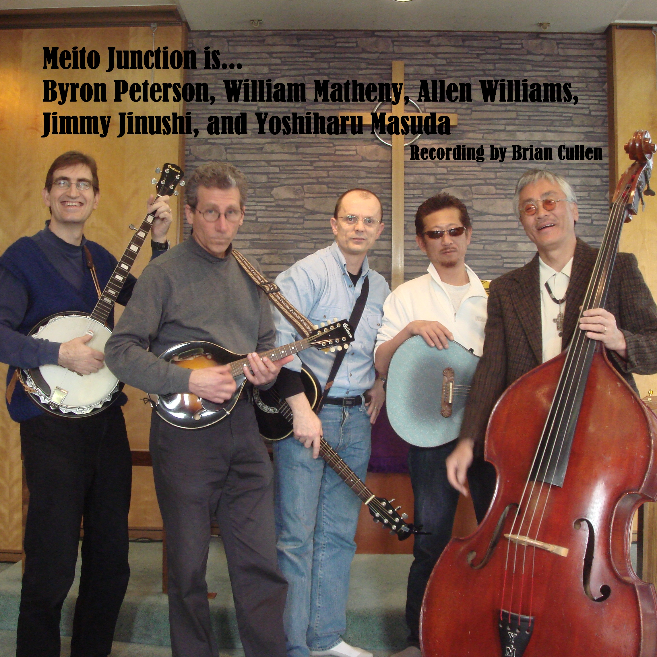 Byron Peterson, William Matheny, Allen Williams, Jimmy Jinushi, Yoshiharu Masuda